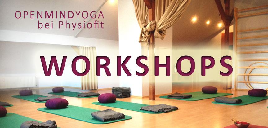 OPENMINDYOGA, Kerstin Hilgers, Workshops Physiofit, Yoga, Yoga Nidra, Meditation, Yin Yoga